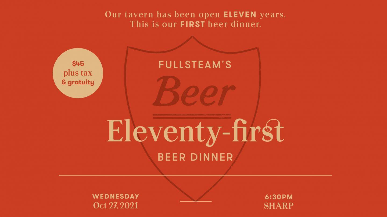 Fullsteam Eleventy-first Beer Dinner